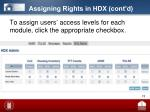 assigning rights in hdx cont d