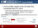 entering 2012 pit count details