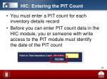 hic entering the pit count