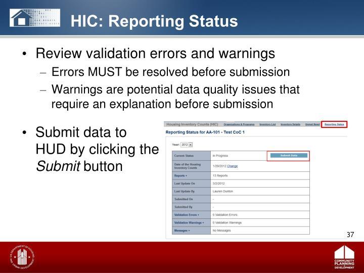 HIC: Reporting Status
