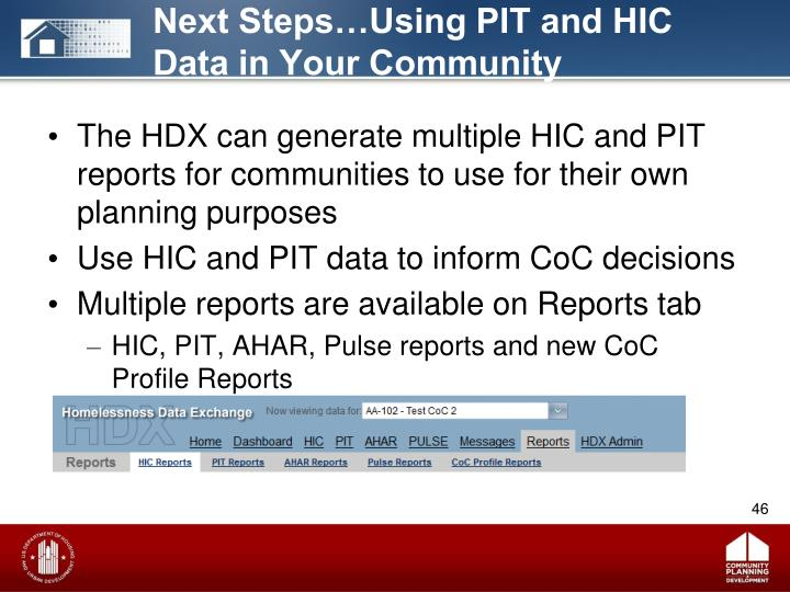 Next Steps…Using PIT and HIC Data in Your Community