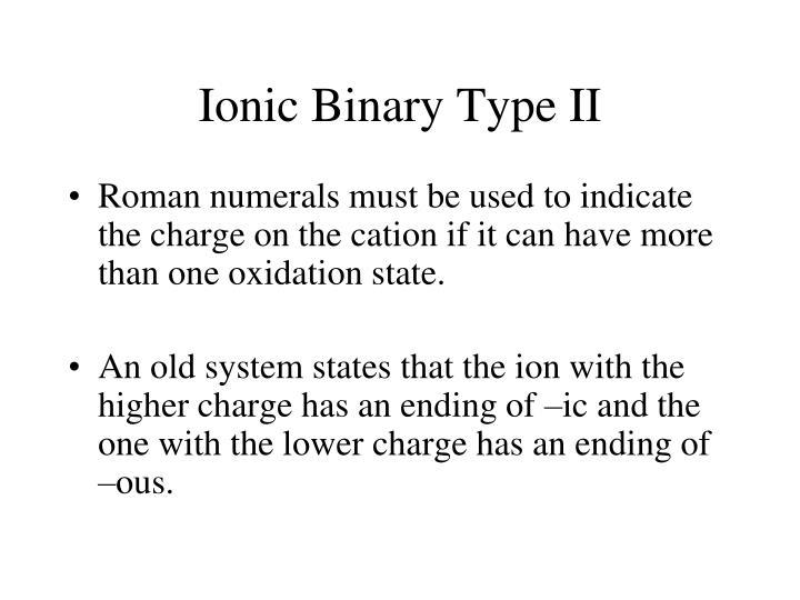 Ionic Binary Type II