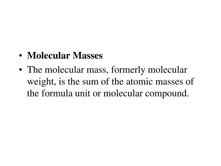 Molecular Masses