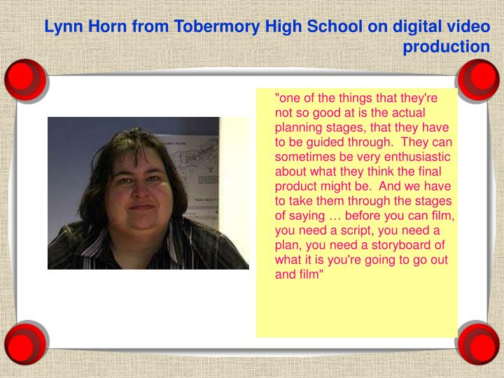 Lynn Horn from Tobermory High School on digital video production