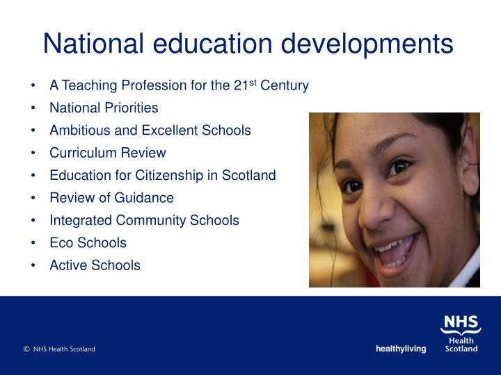 National education developments