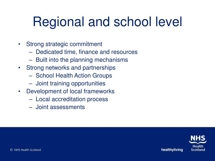 Regional and school level