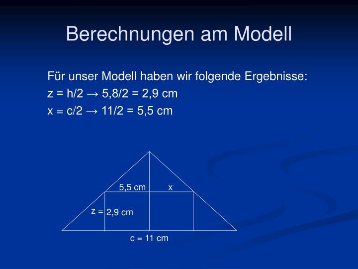 Berechnungen am Modell