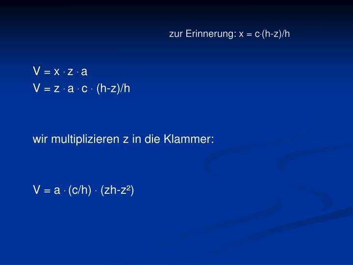 zur Erinnerung: x = c