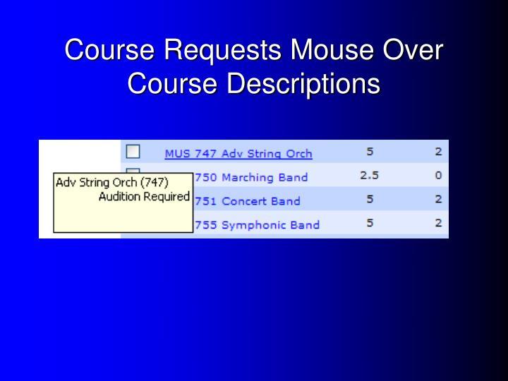 Course Requests Mouse Over Course Descriptions
