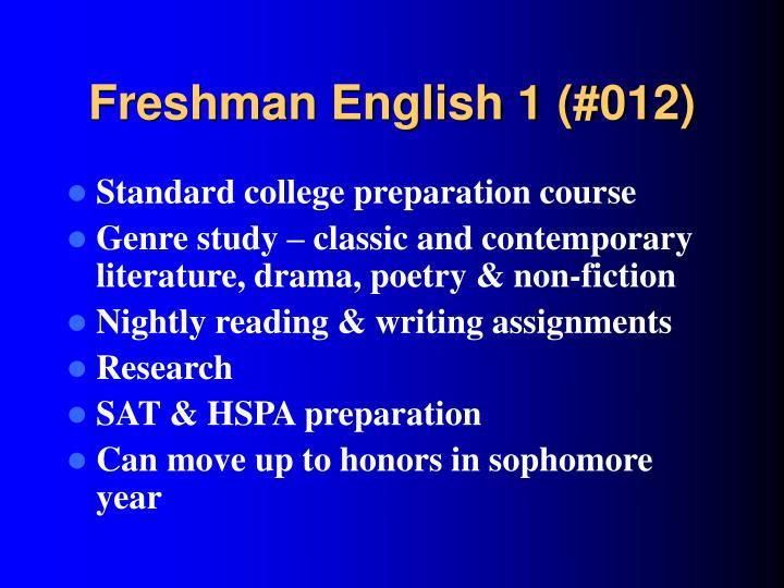 Freshman English 1 (#012)