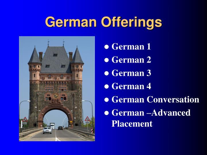 German Offerings