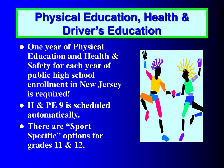 Physical Education, Health & Driver's Education