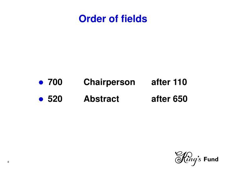 Order of fields