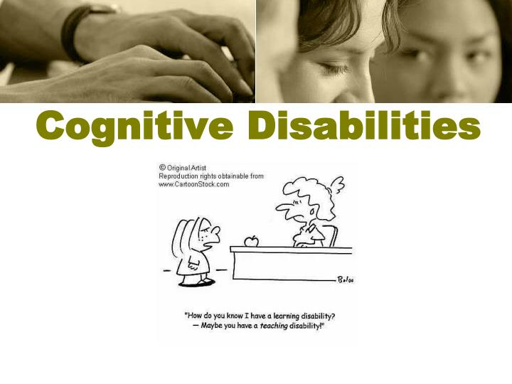 Cognitive Disabilities
