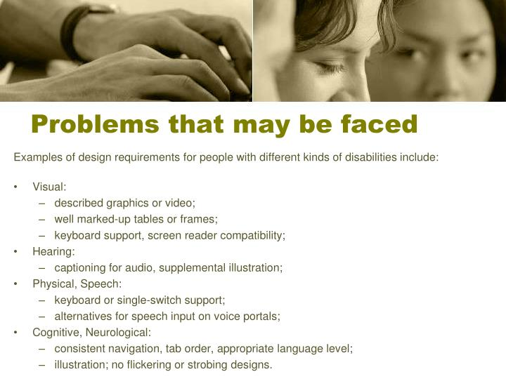 Problems that may be faced