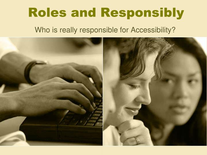 Roles and responsibly