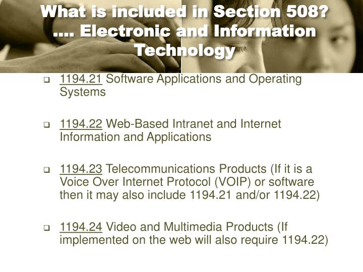 What is included in Section 508?