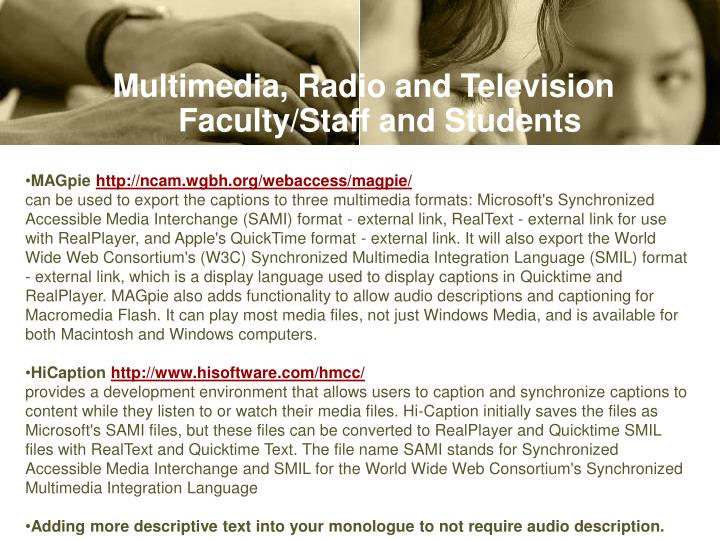 Multimedia, Radio and Television Faculty/Staff and Students