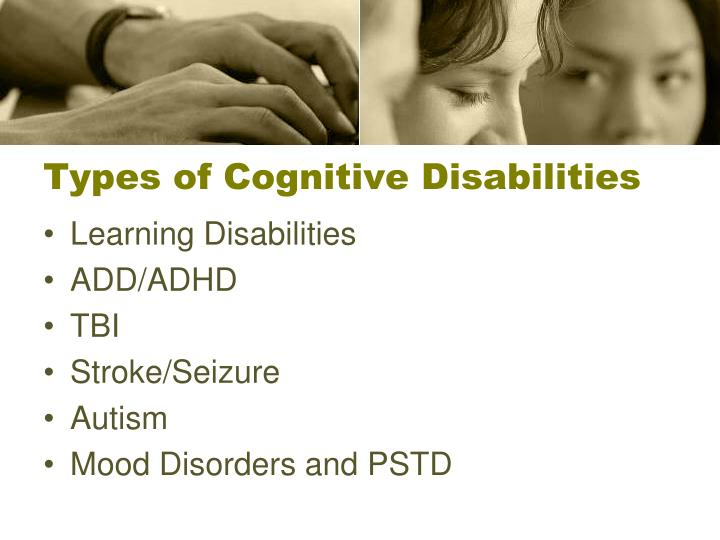 Types of Cognitive Disabilities