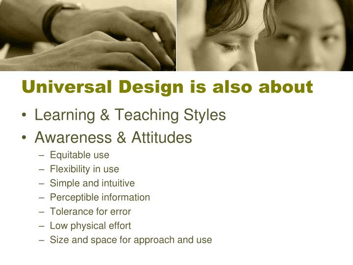 Universal Design is also about