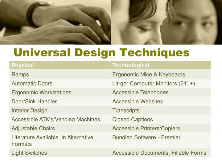 Universal Design Techniques