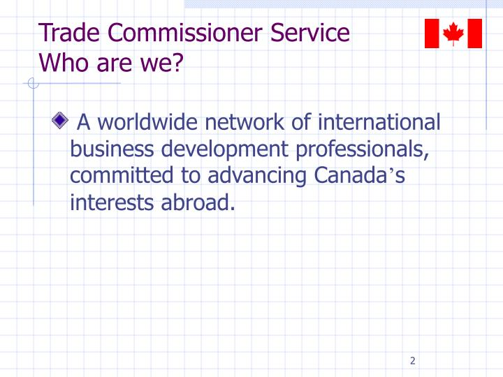 Trade commissioner service who are we