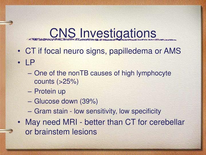 CNS Investigations