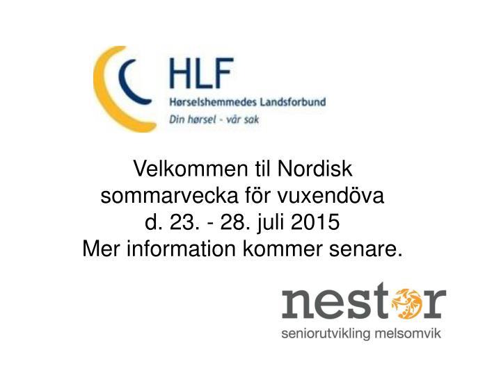 Velkommen til Nordisk sommarvecka för vuxendöva