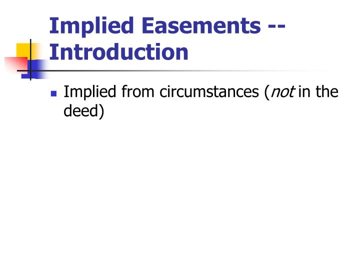 Implied Easements -- Introduction