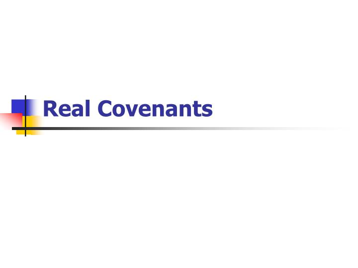 Real Covenants
