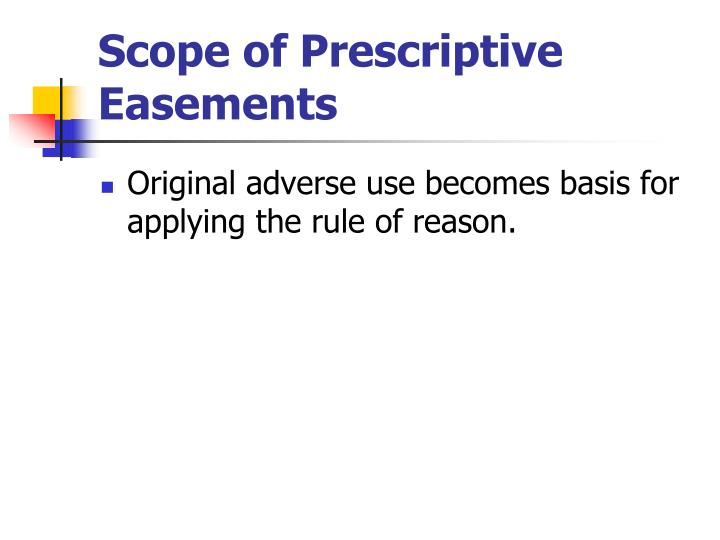 Scope of Prescriptive Easements