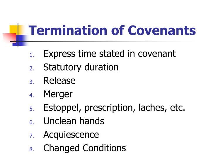 Termination of Covenants