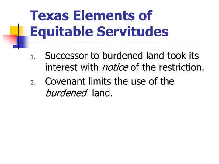 Texas Elements of Equitable Servitudes