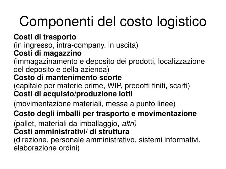 Componenti del costo logistico