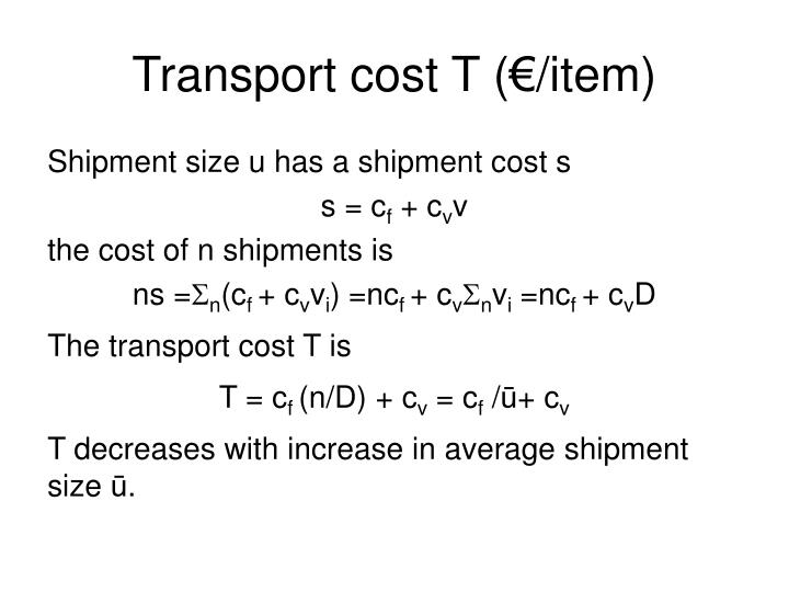 Transport cost T (€/item)