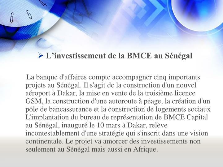 Linvestissement de la BMCE au Sngal
