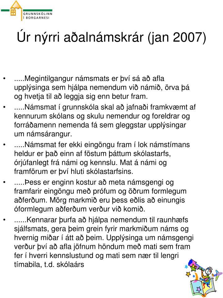 Úr nýrri aðalnámskrár (jan 2007)