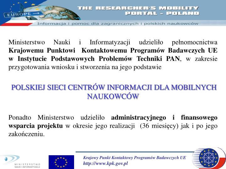 Ministerstwo Nauki i Informatyzacji udzieliło pełnomocnictwa