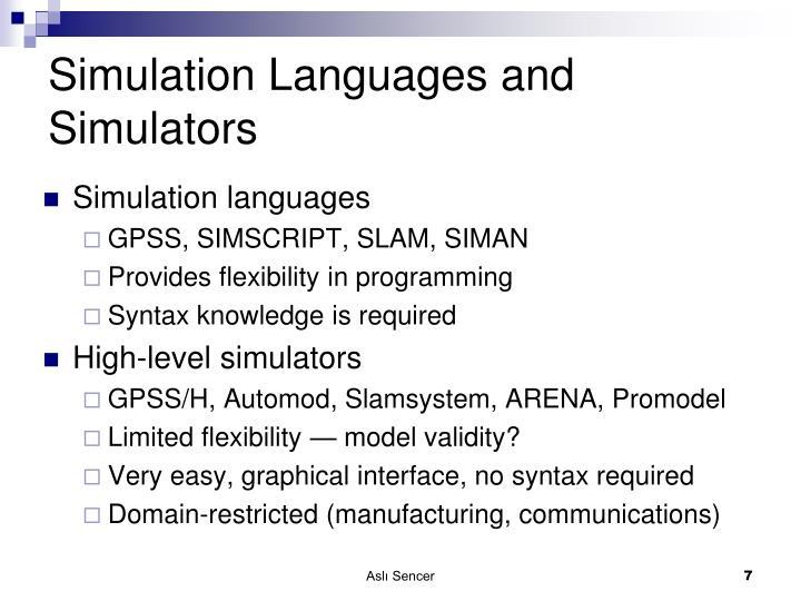 Simulation Languages and Simulators