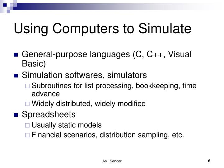 Using Computers to Simulate