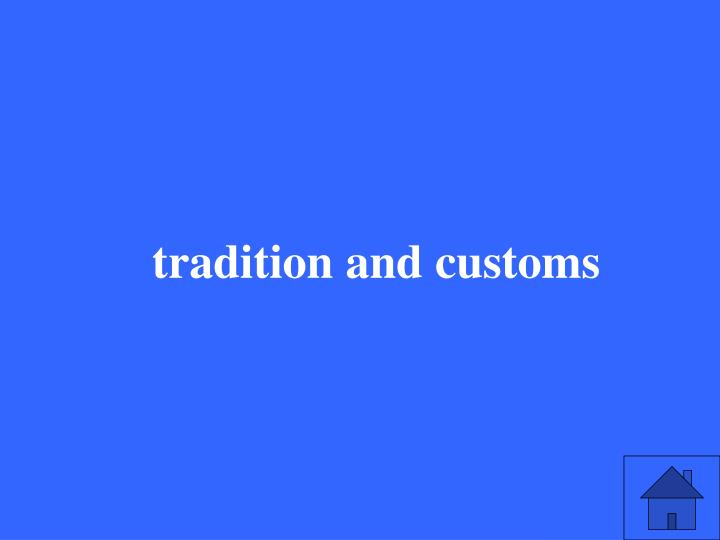 tradition and customs