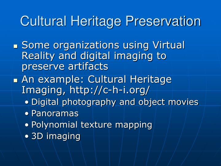 Cultural Heritage Preservation