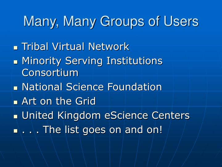 Many, Many Groups of Users