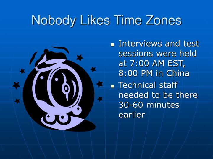 Nobody Likes Time Zones