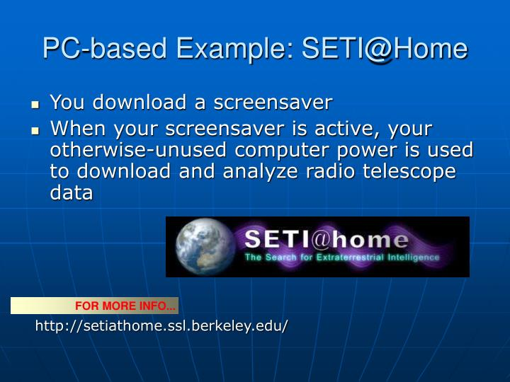 PC-based Example: SETI@Home