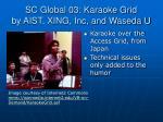 sc global 03 karaoke grid by aist xing inc and waseda u