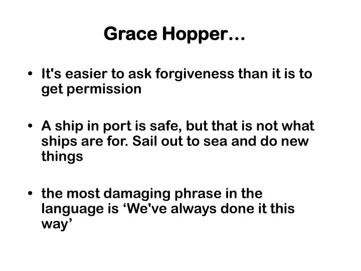 Grace Hopper…