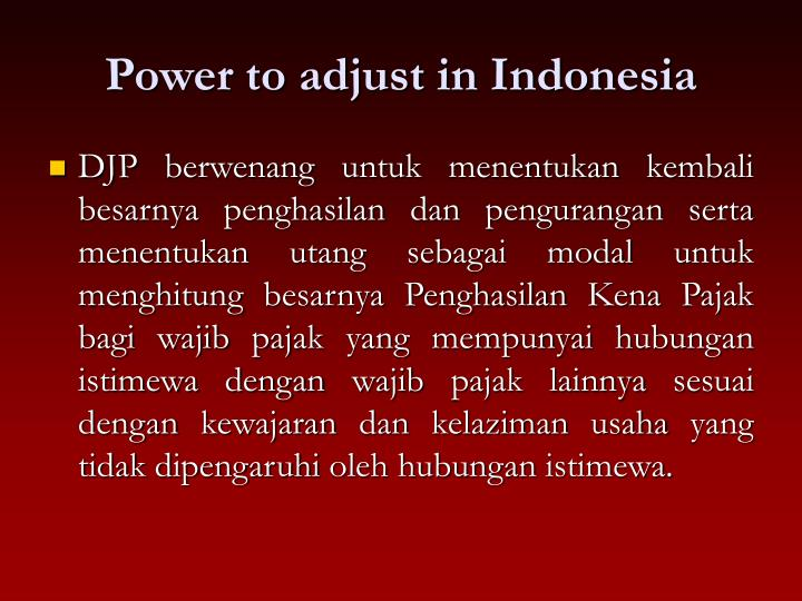 Power to adjust in Indonesia