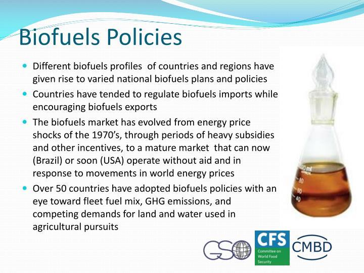 Biofuels Policies
