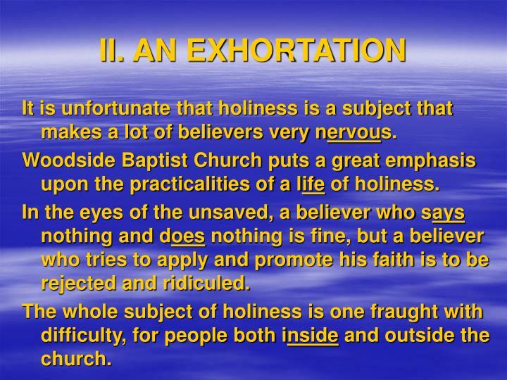 II. AN EXHORTATION